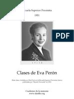 Eva Perón - Clases en la Escuela Superior Peronista (1951)