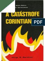 Jorge E. Gardiner - Catástrofe Corintiana