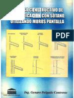Proceso Constructivo de Una Edificacion Con Sotano, Utilizando Muros Pantalla- MG. ING. GENARO DELGADO CONTRERAS