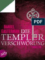 Easterman, Daniel - Die Templerverschwoerung
