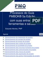 Processos+de+Gerenciamento+de+Projetos+do+Guia+PMBOK+5A+Edicao+com+suas+entradas+ferramentas+e+saidasv2.pptx
