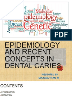 Epidemiology and Recent Concepts in Dental Caries