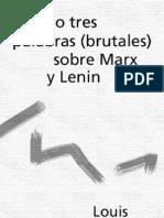 Althusser, Louis - Dos o tres palabras (brutales) sobre Marx y Lenin