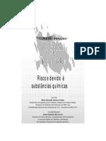 Caderno de Saúde Do Trabalhador Riscos Devido a Substâncias Químicas 1 .
