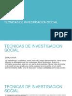 TECNICAS DE INVESTIGACION SOCIAL POWER .ppt