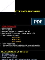 Development of Teeth and Tongue