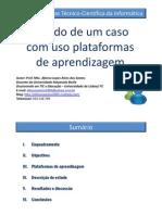 Estudo de um caso com uso de plataformas de aprendizagem