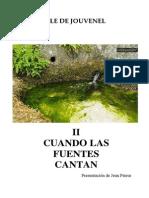 Cuando Las Fuentes Cantan - Marcele de Jouvenel II