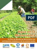 Agua en la Microcuenca- Un Plan de Manejo de Microcuenca con participación ciudadana y de los actores locales