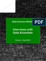 DataScienceWeekly DataScientistInterviews Vol1 April2014