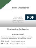 Ondulatória - Movimentos Oscilatorios