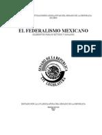 Federalismo Mexicano (Elementos Para Su Estudio y Análisis)