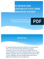 THE DESIGN AND IMPLEMENTATION OF FUTO JAMB E-EXAMINATION SYSTEM