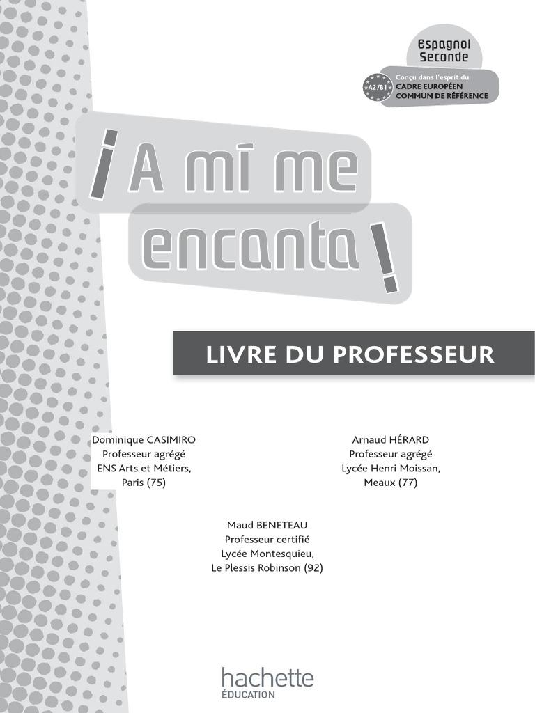 Super A Mi Me Encanta 2de - Espagnol - Fichier d'Utilisation - Edition 2009 XP09