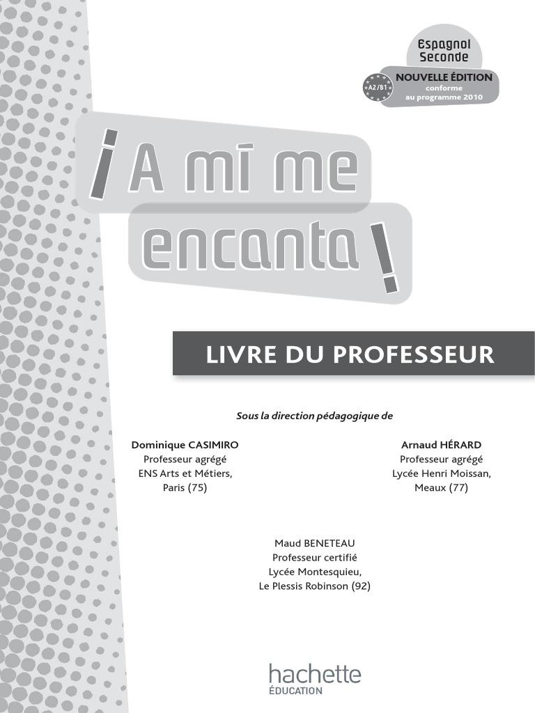 A Mi Me Encanta 2de - Espagnol - Livre de l Élève Nouvelle Édition 2010 64e5fcbb3274