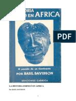 Davidson Basil - La Historia Empezo en Africa - Ediciones Garriga