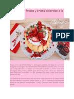 Charlota de Fresas y Crema Bavaroise a La Vainilla