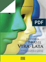 Aurélio Schommer - História Do Brasil Vira-Lata
