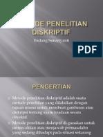 Metode Penelitian Diskriptip 2