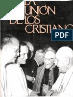 Agustín Bea (1962). La Unión de Los Cristianos (Concilio Vat. II) Barcelona, Estela.