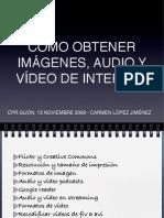Obtener imágenes, audio y video de internet