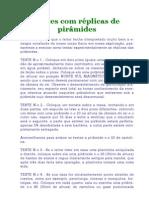 Piramides energia do futuro (testes com réplicas de pirâmides) - Abeilard Gonçalves Dias