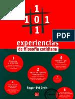 101 experiencias de filosofía cotidiana - Roger-Pol Droit - copia.pdf
