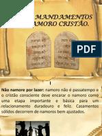 Os Dez Mandamentos Do Namoro Cristão x