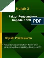 Kuliah 3- Faktor Berlaku KonflikKuliah 3 Faktor Berlakunya Konflik