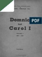M. Polihroniade, Domnia Lui Carol I , Vol 1, 1937