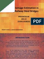 Fatigue Damage Estimation in Existing Railway Steel Bridges