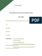 LEY 28028. Ley de Regulación Del Uso de Fuentes de Radiación Ionizante