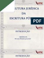 Dr Daniel Faria-estrutura Juridica Da Escritura Publica