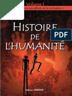 Histoire de l'Humanité Unesco Volume I - De La Préhistoire Aux Débuts de La Civilisation
