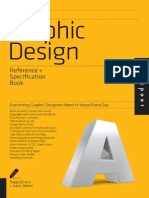 The Graphic Design Reference & Specification Book Everything Graphic Designers Need to Know Every Day