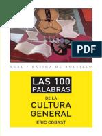 Las 100 Palabras de La Cultura General - Cóbast, Eric