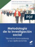 178434272 Metodologia de La Investigacion Social Tecnicas Innovadoras y Sus Aplicaciones