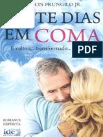 Vinte Dias Em Coma (Wilson Frungilo Jr)