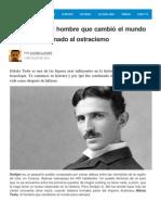 Nikola Tesla, El Hombre Que Cambió El Mundo