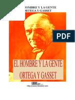 Ortega y Gasset, José - El Hombre y La Gente
