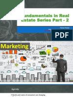 Fundamentals in Real Estate Series Part - 2 Marketing