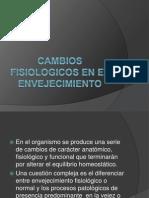 CAMBIOS FISIOLOGICOS EN EL ENVEJECIMIENTO.ppt