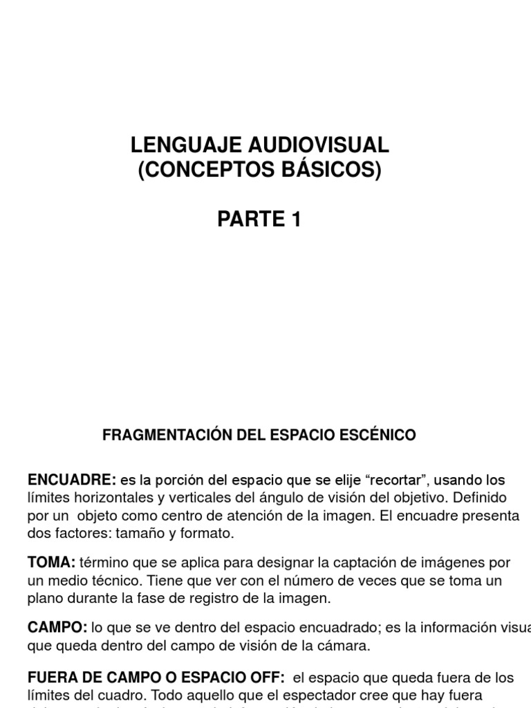 LENGUAJE AUDIOVISUAL - CONCEPTOS BASICOS.ppt