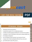 Foamcast - Process Presentation