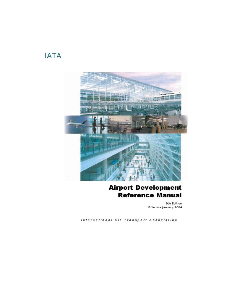 144859875 iata airport development reference manual jan 2004 rh scribd com airport development reference manual 10th edition pdf airport development reference manual (adrm) pdf