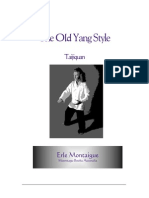 ERLE MONTAIGUE the Old Yang Style