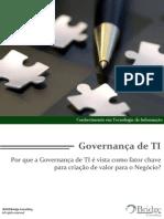 Governanca de TI Por Que a Governanca de TI e Vista Como Fator Chave Para Criacao de Valor