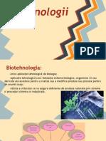 Biotehnologii