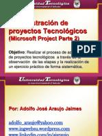 Admon Proyectos Tecnologicos Parte2 111204195506 Phpapp02