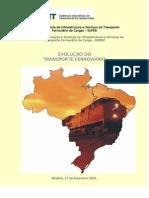 Evolução Do Transporte Ferroviário 2013